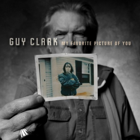 Guy_Clark_My_Favorite_Picture_Of_You
